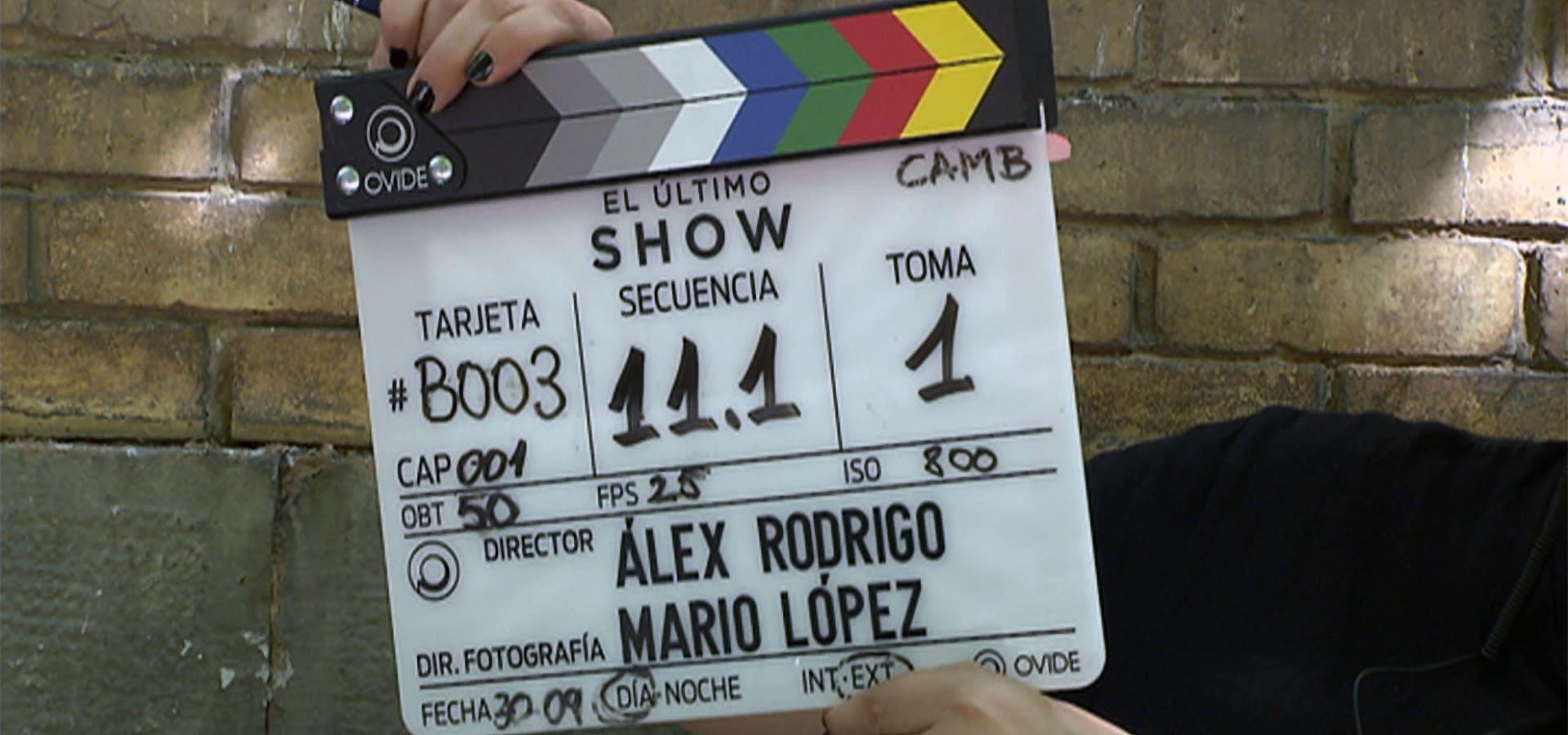 Claceta de rodaje de la serie 'El último show'